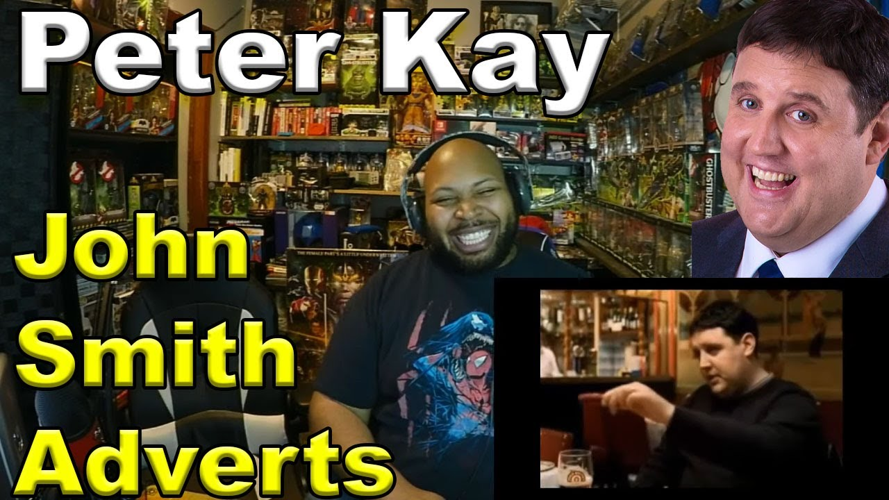 Peter Kay - John Smith Adverts - Full Collection Reaction
