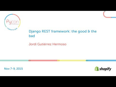 Django REST framework: the good & the bad (Jordi Gutiérrez Hermoso & Rory Geoghegan)