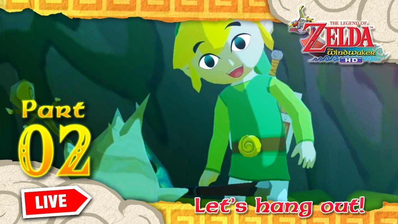 🔴 [LIVE] The Legend of Zelda: The Wind Waker HD - Part 2 (Let's hang out!)