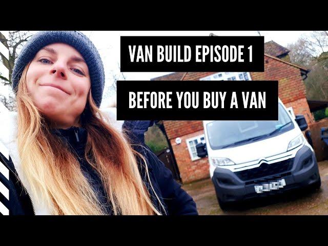 Before you buy a van!