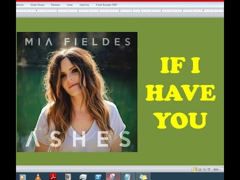 Mia Fieldes - If I Have You (Lyrics)