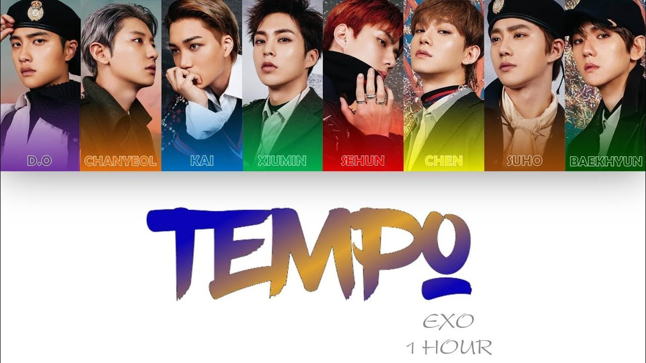 [1 시간 / 1 HOUR LOOP] EXO (엑소) - 'Tempo' (템포) - Color Coded Lyrics