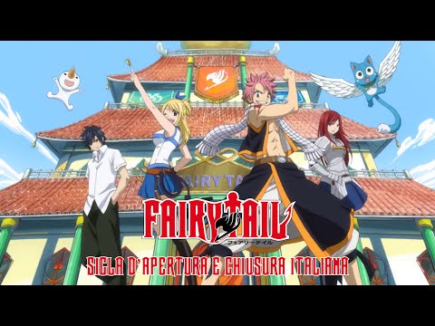 Sigla d'apertura e chiusura Fairy Tail [FULL-HD]