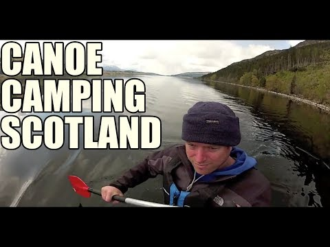 Canoe Camping - Scotland (Corpach to Fort Augustus)