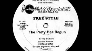 Free Style - The Party Has Just Begun