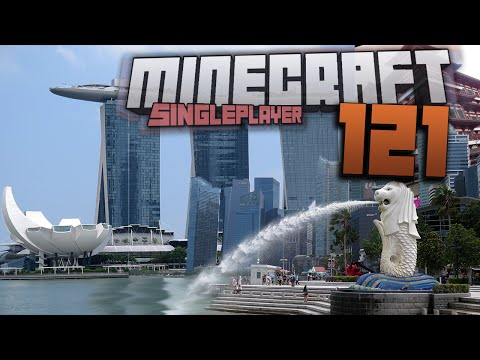 Singapore is a fine city - Minecraft #121