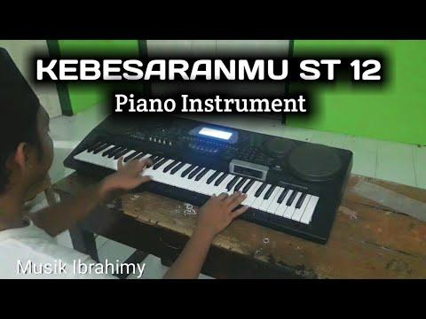 KEBESARANMU ST12  Piano Instrument