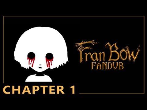 Fran Bow: Chapter 1 - My Sober Day [FANDUB]