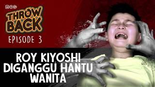 Video Roy Kiyoshi Diganggu Hantu Wanita - MVP Throwback Episode 3 download MP3, 3GP, MP4, WEBM, AVI, FLV September 2018