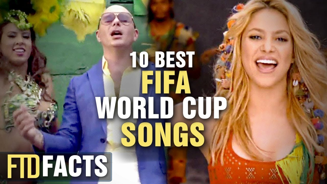 10 Best Fifa World Cup Songs Youtube