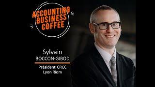Présentation CRCC Lyon Riom Commissaires aux Comptes par son président M. BOCCON GIBOD / ABC S01 E01
