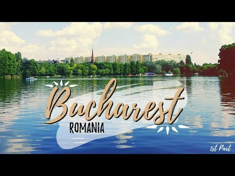 The green side of Bucharest | Capital of Romania