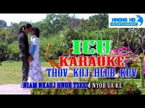 Thov Koj Hlub Kuv Karaoke - ICU Bands (Official MV Instrumental) คาราโอเกะ