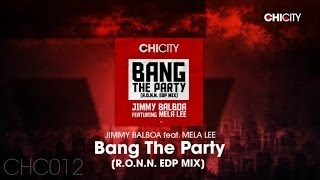 JIMMY BALBOA - Bang The Party (R.O.N.N. EDP MIX) [Promo Teaser]