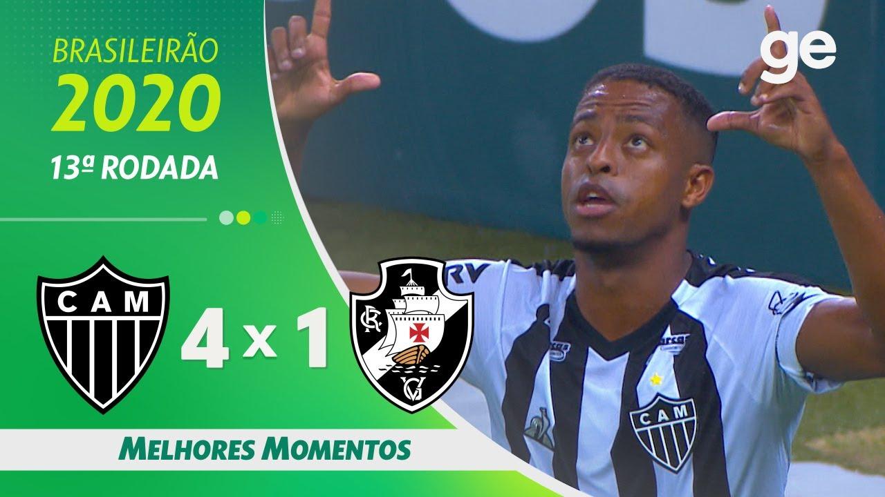 Atletico Mg 4 X 1 Vasco Melhores Momentos 13ª Rodada Brasileirao 2020 Ge Globo Youtube