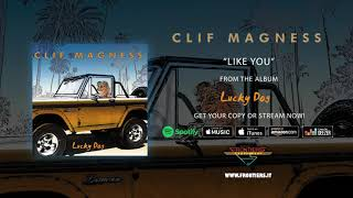 """Clif Magness – """"Like You"""" (Official Audio)"""