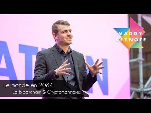 Le monde en 2084, à travers la Blockchain et les Cryptos | Maddyness Keynote