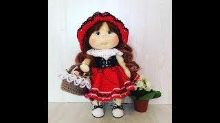 Вязание куколки крючком Куколка Красная Шапочка