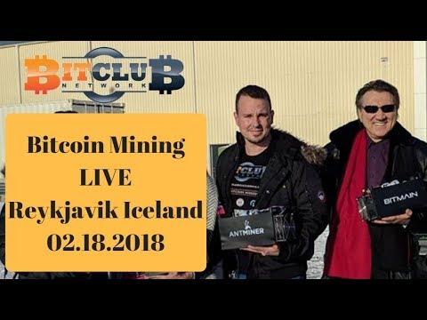 Bitcoin Mining LIVE In Reykjavik Iceland 2018 - Bitclub Network