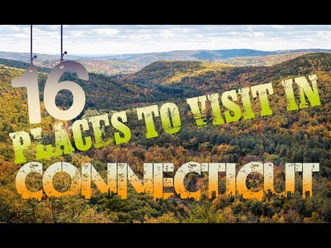 Top 15 Places To Visit In Connecticut