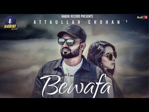 bewafa-(official-video)-|-attaullah-chohan-|-latest-punjabi-songs-2019-|-habibi-records