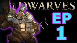 We are the Dwarves lets play gameplay Episode 1