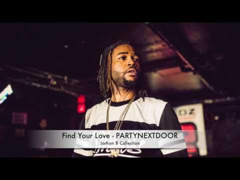 Find Your Love - Partynextdoor