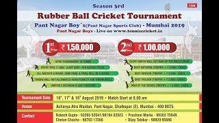 | Rubber Ball Cricket Tournament Pant Nagar Boys | Ghatkoper | Season 3 || 2019||