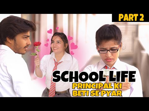 School Life | Principal Ki Beti Se Pyar - PART 2 - Unexpected Twist | School Love Story