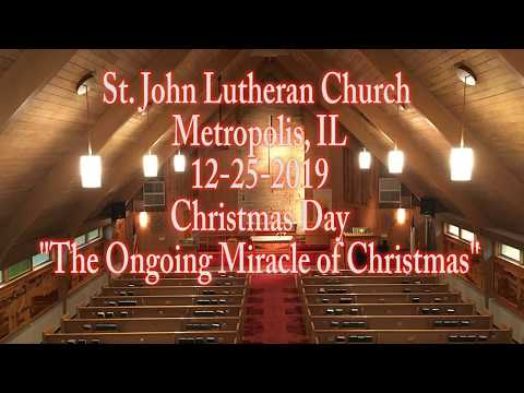 12-25-2019 The Ongoing Miracle of Christmas