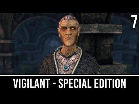 Skyrim Mods: VIGILANT Special Edition - Part 7