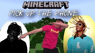 ♪♫ Mine the diamond baby ♪♫ (Minecraft parody off Pick Up The Phone by Travis Scott and Young Thug)