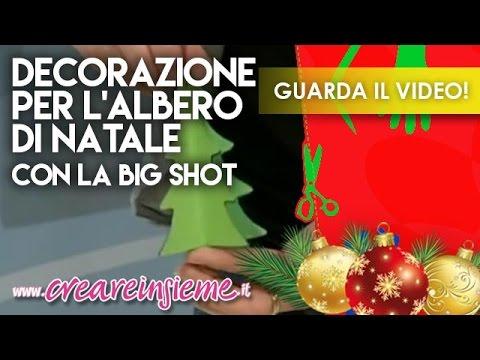 Lavoretti Di Natale Con Big Shot.Mani Di Lara Decorazione Per L Albero Di Natale Con La Big Shot