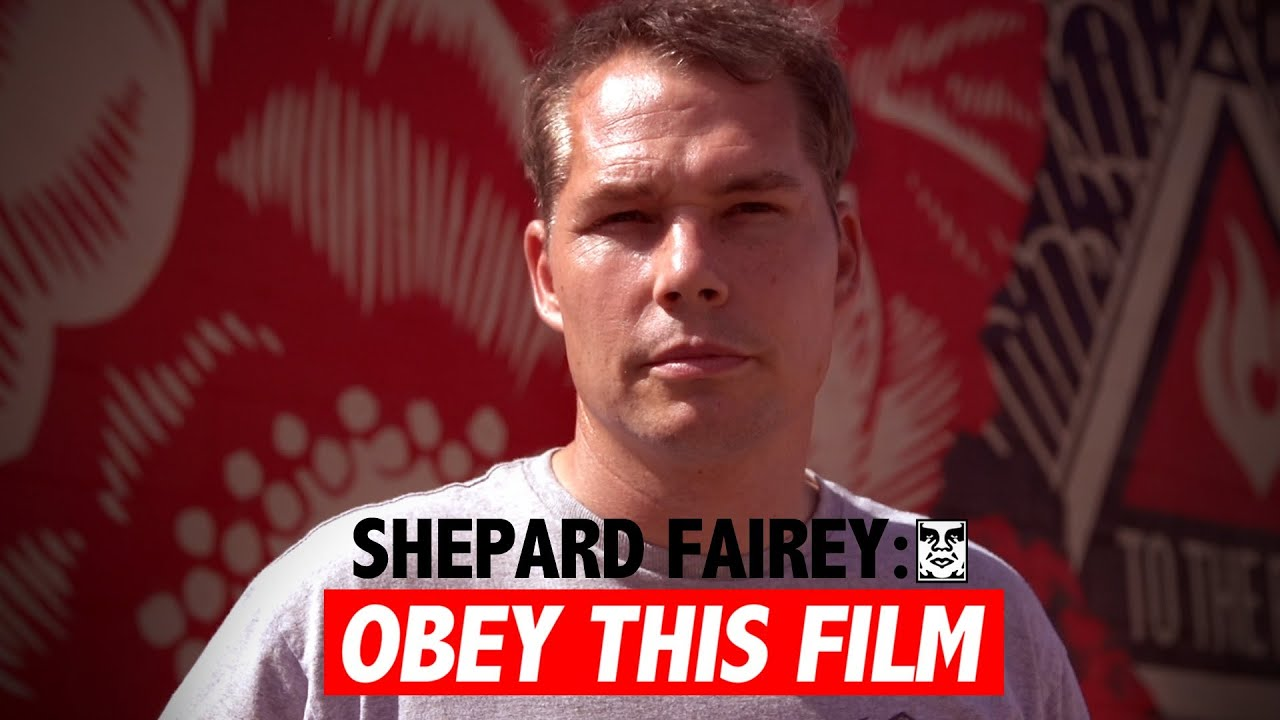 Shepard Fairey: Obey This Film - YouTube