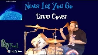Never Let You Go - Third Eye Blind (Drum Cover)