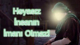 \ İman və Həya \   Çox Gözel ve Menalı dini whatsapp status ucun video 2021