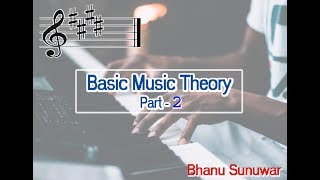 Basic Music Theory - Part 2//Nepali//Bhanu Sunuwar//