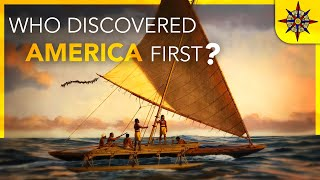 Who Discovered America First?