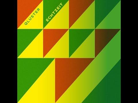 Qluster - Echtzeit (Bureau B) [Full Album]