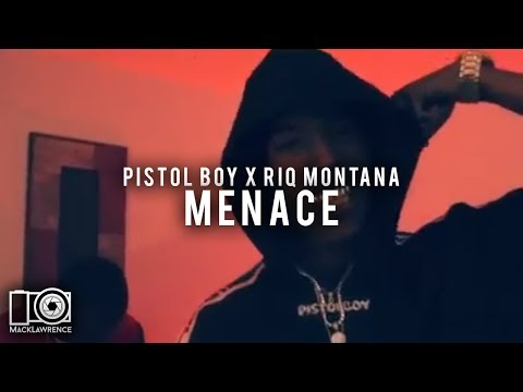 Menace - Pistol Boy X Riq Montana - Shot By Mack Lawrence Films