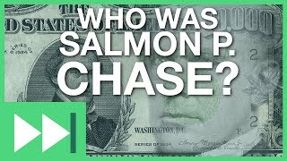 Who is Salmon P. Chase?