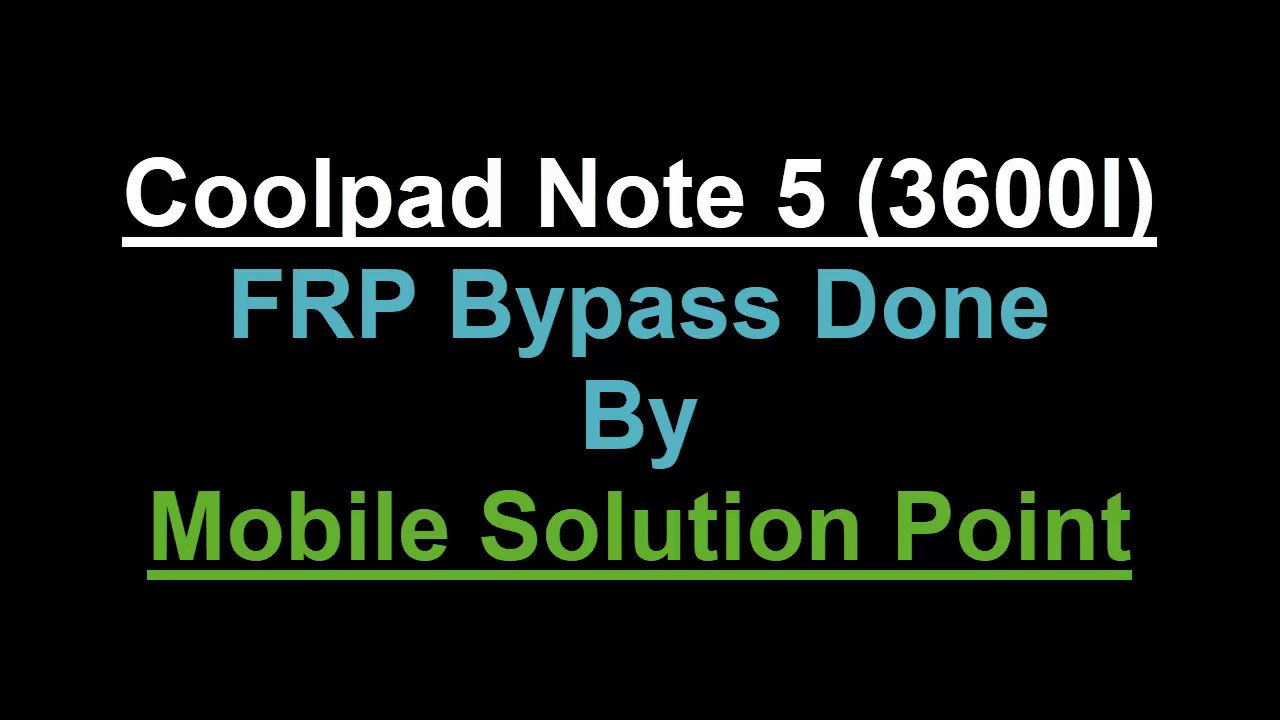 Coolpad Note 5 (3600I) FRP (Google Account) Lock Bypass Done (Android 6 0 1)