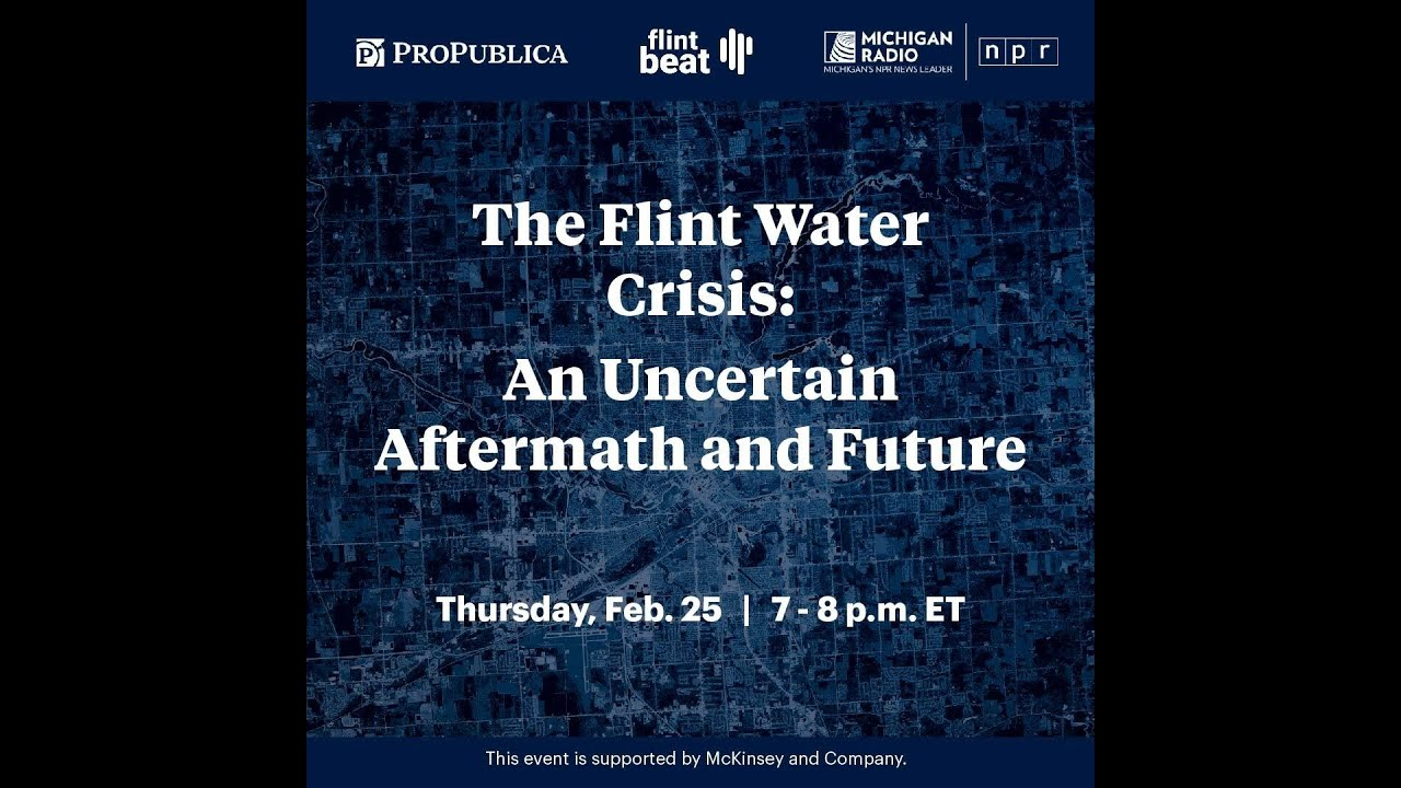 The Flint Water Crisis: An Uncertain Aftermath and Future