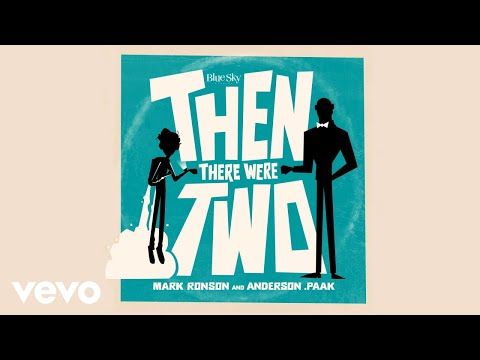 """Mark Ronson & Anderson .Paak - New Song """"Then There Were Two"""""""