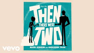 Mark Ronson, Anderson .Paak - Then There Were Two (Audio)