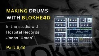 Creating Massive Analoque Drum Sounds - With Blokhe4d's Jonas Uman