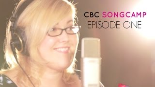 CBC Songcamp: Episode 1   'The Introductions'