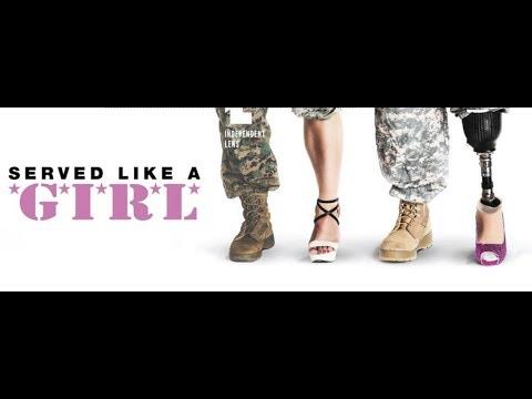 Women at War: 'Served Like a Girl'