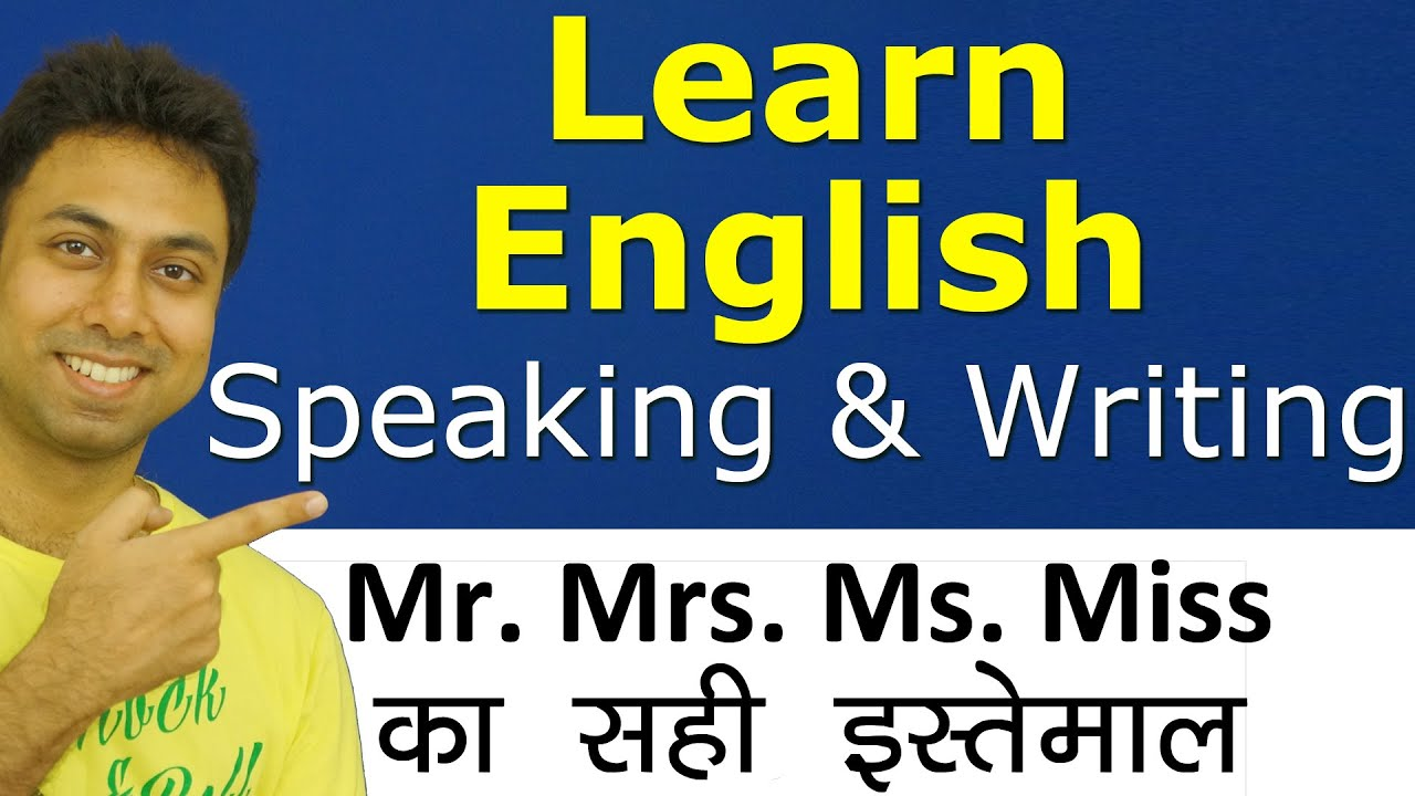 Learn English Speaking Writing Through Hindi Correct Use Of Titles Mr Mrs Ms Miss With Examples Youtube