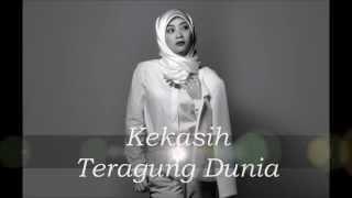 Kekasih Teragung Dunia - Adira Suhaimi (Video Lirik)